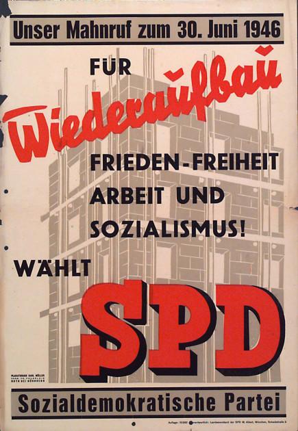 Dokumente Bild 127: Wahlplakat der SPD 1946 [Archiv der Sozialen Demokratie]