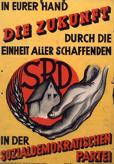 Dokumente Bild 130: Wahlplakat der SPD 1947 [Archiv der Sozialen Demokratie]