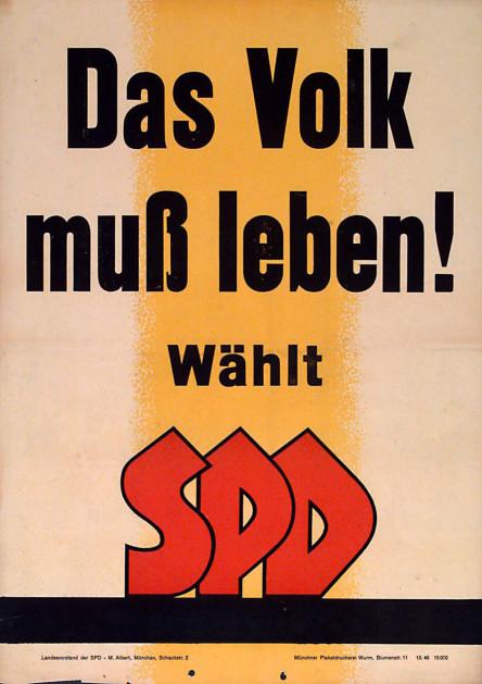Dokumente Bild 126: Wahlplakat der SPD 1946 [Archiv der Sozialen Demokratie]
