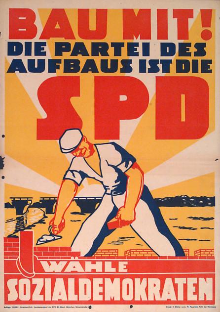 Dokumente Bild 108: Wahlplakat der SPD 1946 [Archiv der Sozialen Demokratie]