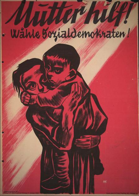 Dokumente Bild 131: Wahlplakat der SPD 1947 [Archiv der Sozialen Demokratie]